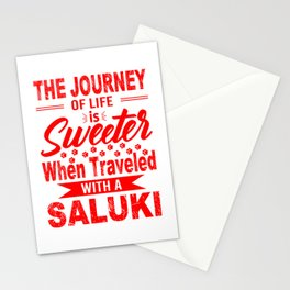 The Journey Of Life Is Sweeter When Traveled With A Saluki re Stationery Cards