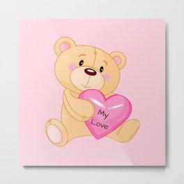 Teddy Bear My Love ( Valentine's Day Gifts / Girlfriend Valentine Gift ) Metal Print