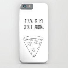 MY SPIRIT ANIMAL IS PIZZA iPhone 6s Slim Case