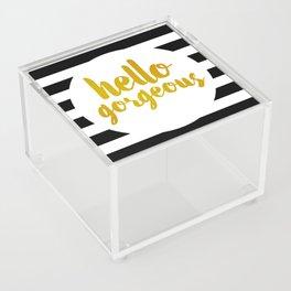 Hello Gorgeous 02 Acrylic Box