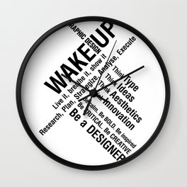 Graphic Design. Wake Up Wall Clock