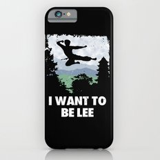 I want to be Lee iPhone 6s Slim Case