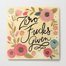 Pretty Sweary: Zero Fucks Given, in Yellow Metal Print
