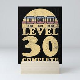 level 30 unlocked complete geburtstag 30th Mini Art Print