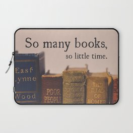 So Many Books, So Little Time Laptop Sleeve