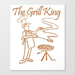 The Grill King Funny Chef Cook Grilling BBQ Meat Canvas Print