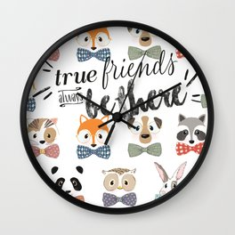 True friends always be there Wall Clock