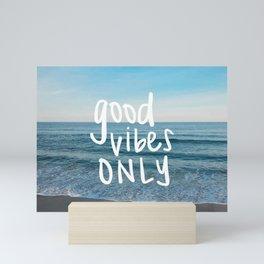 good vibes only 2 Mini Art Print