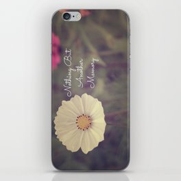 Nothing But Another Memory iPhone Skin