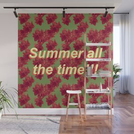Summer all the Time Wall Mural