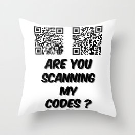 Are You Scanning My Codes Throw Pillow