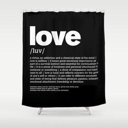 Define LOVE w/b Shower Curtain