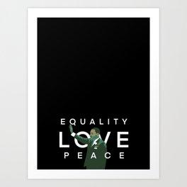 Equality, Love, Peace Art Print