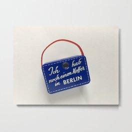 Ich hab noch einen Koffer in Berlin Metal Print
