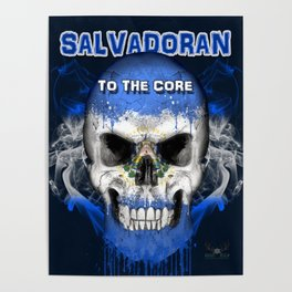 To The Core Collection: El Salvador Poster