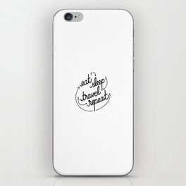 eat, sleep, travel, repeat   [black] iPhone Skin