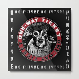 Punk Dog in the City (one-way ticket) Metal Print