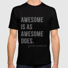 Awesome is as Awesome Does Black MEDIUM Mens Fitted Tee