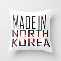 korea Throw Pillows featuring Made In North Korea by VirgoSpice