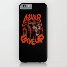 Never give up! iPhone 6s Slim Case