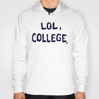 college Hoodies featuring Lol, College. by Superbitch Store