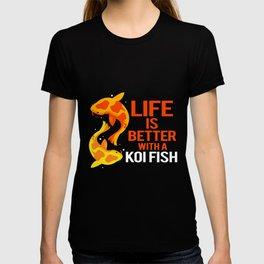 Koi Fish Life Better Japanease Carp Nishikigoi T-shirt