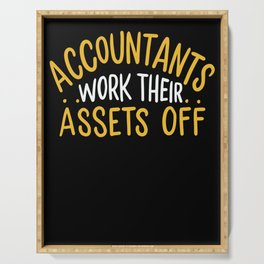 Accountants Work Their Assets Off Serving Tray