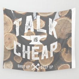 Talk is Cheap Wall Tapestry
