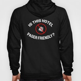The Hangover Quote - Is This Hotel Pager Friendly? Hoody