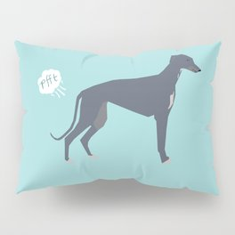 Greyhound farting dog cute funny dog gifts pure breed dogs Pillow Sham