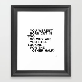 In Half / Original / Mono Framed Art Print