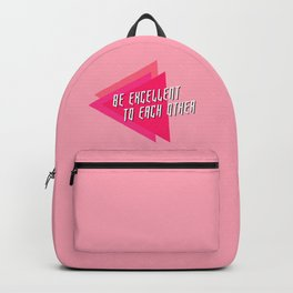 be excellent to each other Backpack
