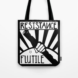 Resistance is Flutile Tote Bag