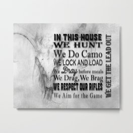 Hunter's In this House Sign Metal Print