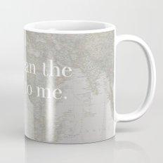 You Mean The World To Me Mug