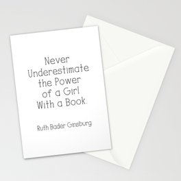 Never Underestimate The Power Of A Girl With A Book. RBG Stationery Cards