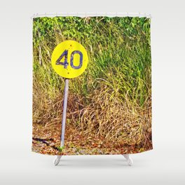 Your speed is 40 Shower Curtain
