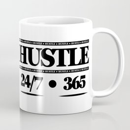 HUSTLE 24/7 365 Coffee Mug