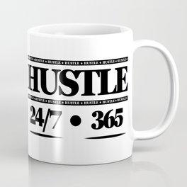 HUSTLE 24/7 365 Coffee Mug