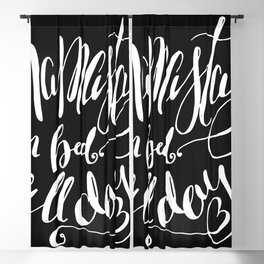 Namastay in Bed All Day - Yoga Quote - Black and white lettering - Hand Lettering Blackout Curtain