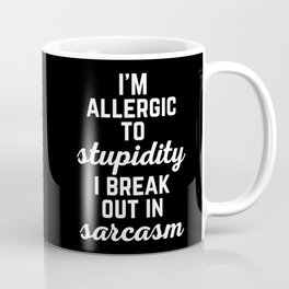 Allergic To Stupidity Funny Quote Coffee Mug