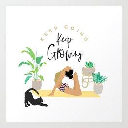 Keep Growing - Yoga Girl Power Art Print