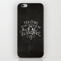 lyrics iPhone & iPod Skins featuring LYRICS - Wildfire by Molly Freze