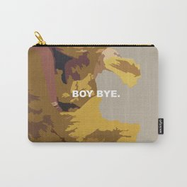 BOY BYE. Carry-All Pouch