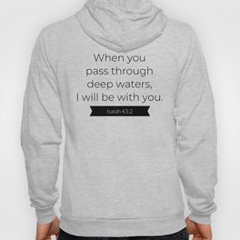 I Will Be With You - Christian Typography Hoody