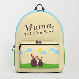 Mama, Tell Me a Story - A Sunny Day Backpack