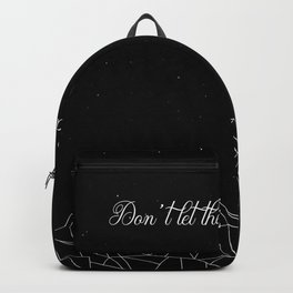 ACOTAR Don't let the hard days win Backpack