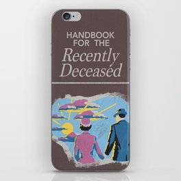Handbook For the Recently Deceased iPhone Skin