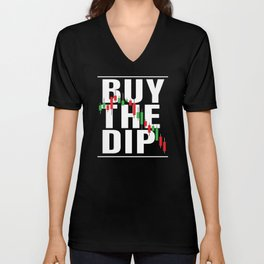 Buy The Dip Stock Marker Trader Day Forex Trading Unisex V-Neck