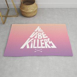 No vibe killers Rug